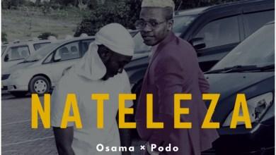 Photo of Osama & Podo – Nateleza