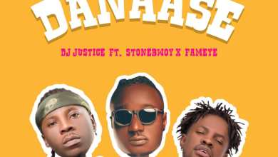 Photo of Dj Justice Ft Stonebwoy & Fameye – Danaase (Prod By Samsey)