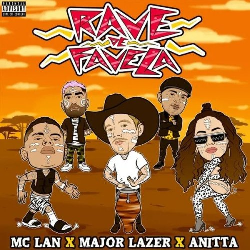 MC Lan x Major Lazer x Anitta - Rave De Favela Lyrics