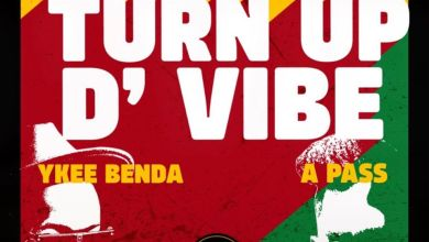 Photo of Ykee Benda Ft A Pass – Turn Up The Vibe
