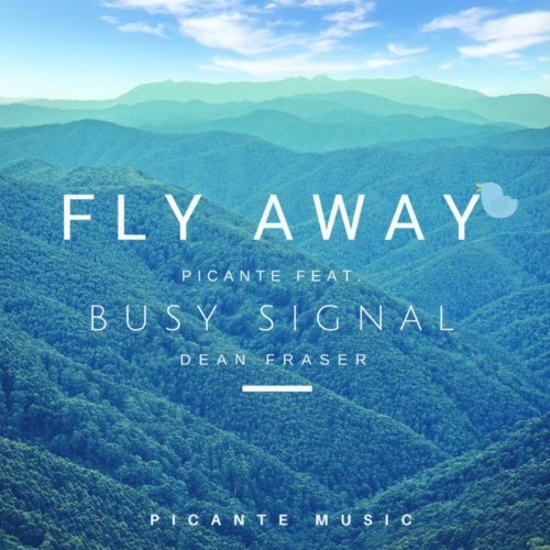 Busy Signal – Fly Away (Prod. By Picante Music)