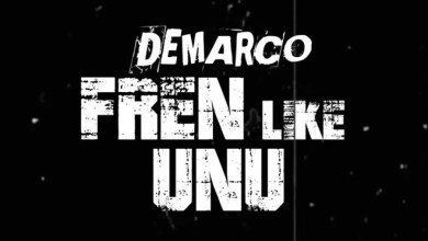 Photo of Demarco – Fren Like Unu (Prod By Sky Bad Musiq)