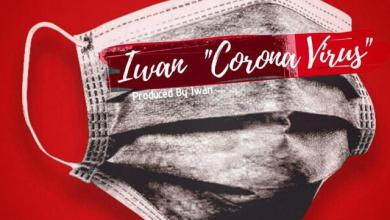 Photo of Iwan – Corona Virus (Prod by Iwan)