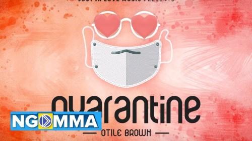 Otile Brown - Quarantine Lyrics