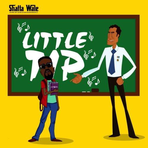 Shatta Wale – Little Tip (Sarkodie Diss) (Prod By Paq)