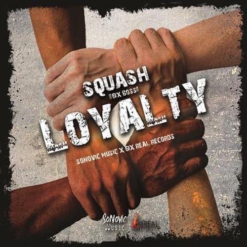 Squash - Loyalty