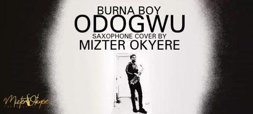 Burna Boy – Odogwu (Sax Version) (Prod By Mizter Okyere)