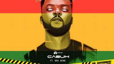 Photo of Cabum Ft Braa Benk – The Government Didn't Say This! (Prod By Highlander Beatz)