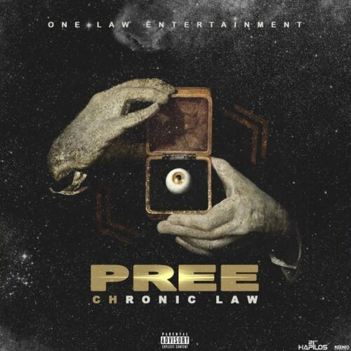 Chronic Law – Pree (Prod. By One Law Entertainment)