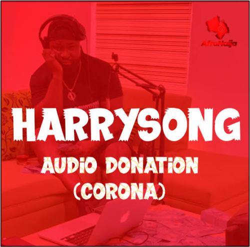Harrysong – Audio Donation (Corona)