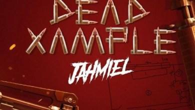 Jahmiel – Dead Xample (Prod. By Gego Don Records)