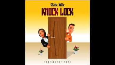 Shatta Wale - Knock Lock (Prod By Itz CJ)