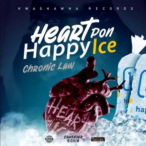 Chronic Law – Heart Pon Happy Ice