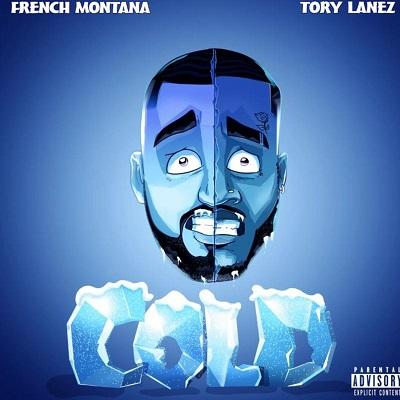 French Montana Ft Tory Lanez - Cold lyrics