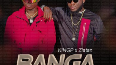 Photo of KINGP – Banga Ft Zlatan (Prod. By Tefa)