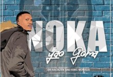 Photo of King Monada x Dr Rackzen – Wena