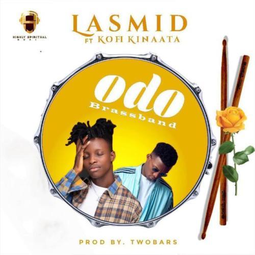 Lasmid Ft Kofi Kinaata – Odo Brassband