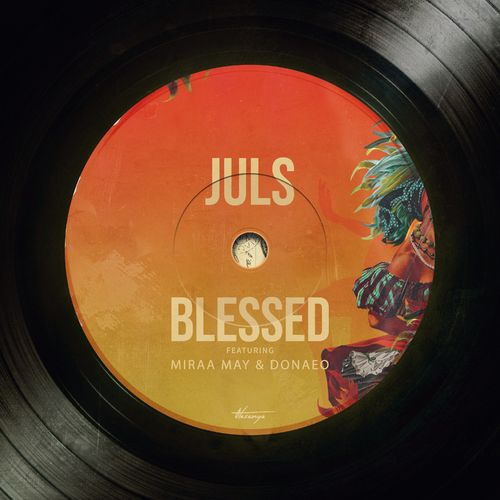 Juls Ft Miraa May x Donae'O – Blessed