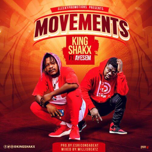 Kingshakx Ft Ayesem - Movement (Prod By EsricOnDaBeat)