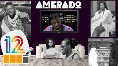 Photo of Amerado – Yeete Nsem (Episode 12)
