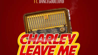 Photo of Mix Master Garzy – Charley Leave Me Ft Dancegodlloyd