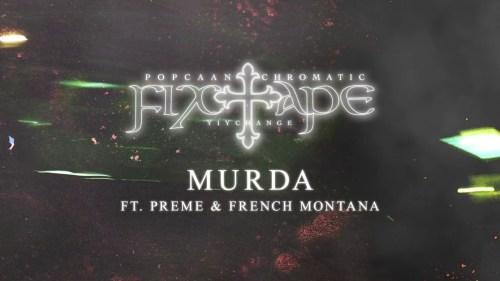Popcaan – Murda Ft Preme & French Montana
