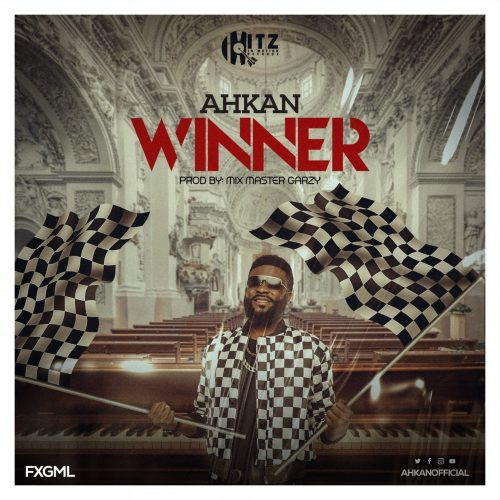 Ahkan – Winner (Prod By Master Garzy)