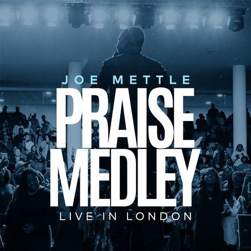 Joe Mettle – Praise Medley (Live in London)