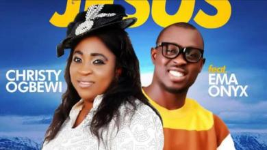 Photo of Minister Christy Ogbewi – Nobody Be Like Jesus Ft Ema Onyx