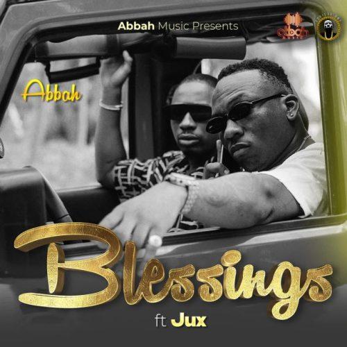 Abbah Ft Jux – Blessings