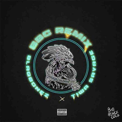 Blaqbonez – BBC Remix Ft Tiwa Savage