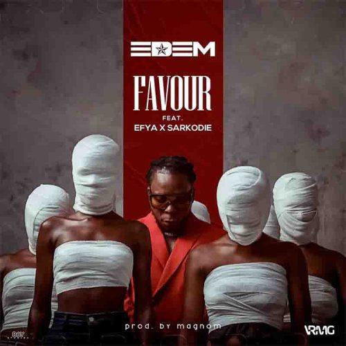 Edem - Favour Ft Efya x Sarkodie (Prod. By Magnom)