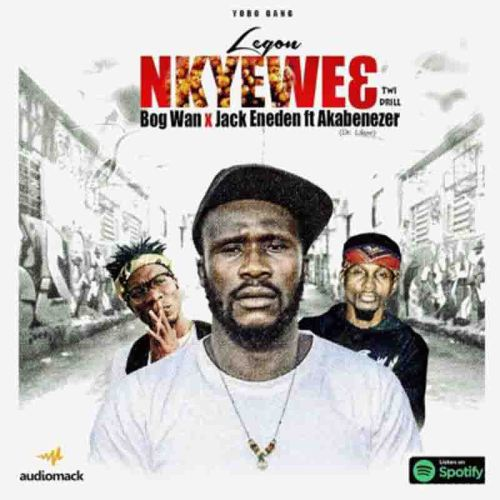 Akabenezer (Ras Nene) x Yobo Gang - Legon Nkyewe3