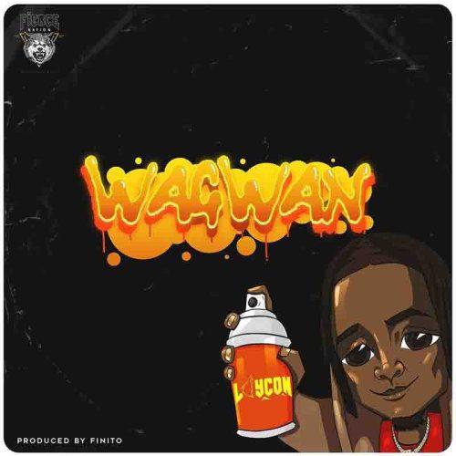 Laycon - Wagwan (Prod. By Finito)