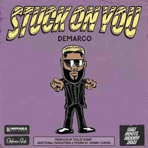 Demarco - Stuck On You (Prod By Collie Buddz)