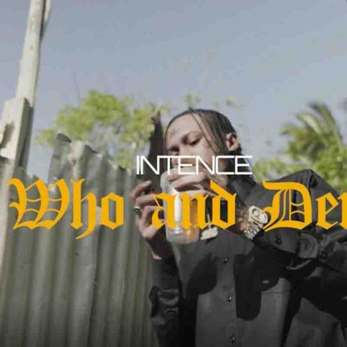 Intence - Who And Dem (Prod By Zimi Entertainment)