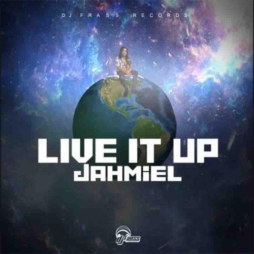 Jahmiel - Live It Up (Prod By DJ Frass Records)