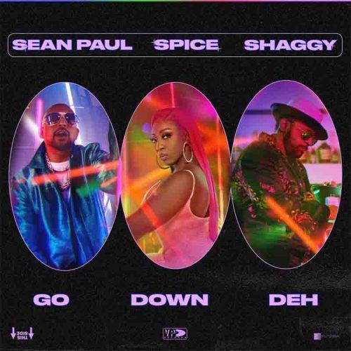Spice - Go Down Deh Ft Shaggy x Sean Paul