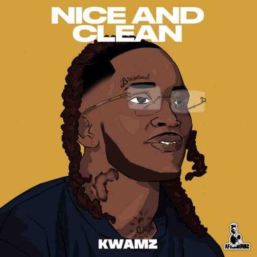 Kwamz - Nice And Clean