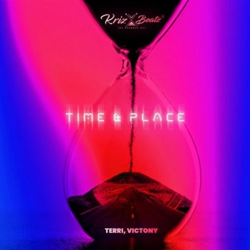 Krizbeatz – Time And Place Ft Terri & Victony