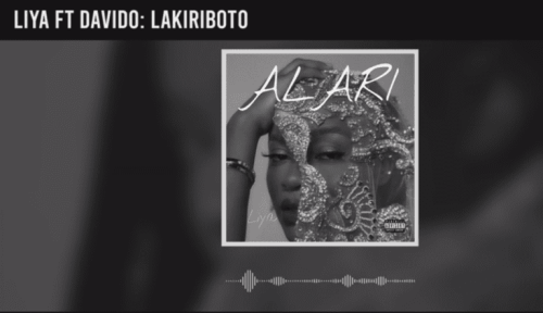 Liya - Lakiriboto Ft Davido