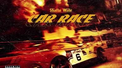 Shatta Wale – Car Race Lyrics