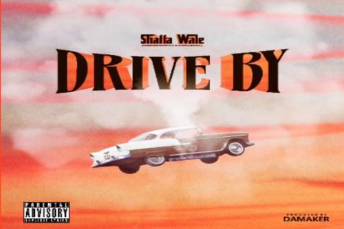Shatta Wale – Drive By Lyrics