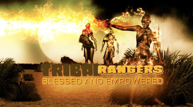 Tribal Rangers - Blessed and Empowered