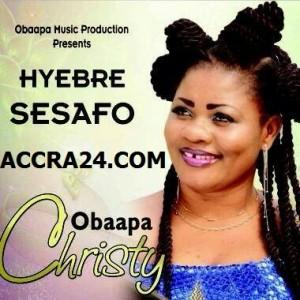 Obaapa Christy – Hyebre Sesafo (Prod By Hapsy)