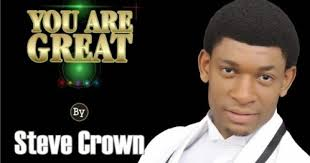 Steve Crown – You Are Great