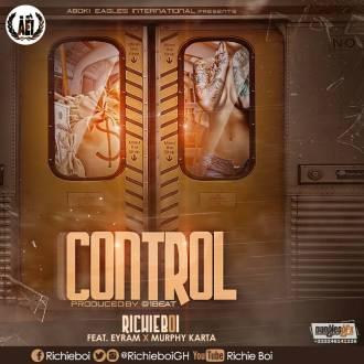 Richieboi-Control-(Ft.-Eyram-&-Murphy-Karta)(www.GhanaMix.com)