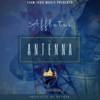 Afflatus – Antenna (Prod. By Reverb)(www.GhanaMix.com)