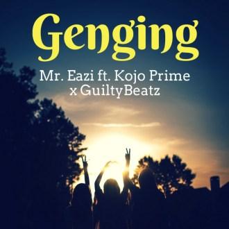 Mr Eazi – Genging (Ft. Kojo Prime)(Prod. By Guiltybeatz)(www.GhanaMix.com)