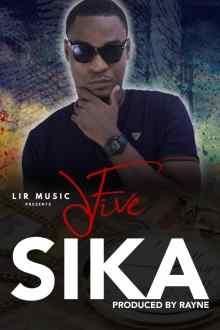 Sixfive – Sika (Prod. By Rayne)(www.GhanaMix.com)